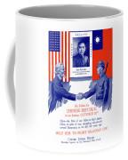 We Salute The Chinese Republic Coffee Mug