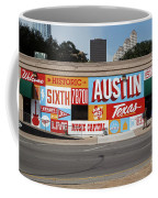 Welcome To Historic Sixth Street Is A Famous Mural Located At 6th Street And I-35 Frontage Road, Austin, Texas - Stock Image Coffee Mug