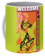 Welcome To My Garden-jp2828 Coffee Mug