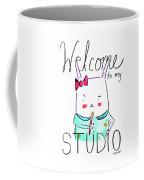 Welcome To My Studio Coffee Mug