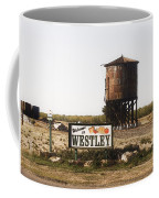 Welcome To Westley Coffee Mug