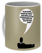 We're Flawed - Mad Men Poster Don Draper Quote Coffee Mug