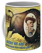 W.f.cody Poster, 1908 Coffee Mug