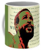 Whats Going On Coffee Mug