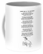 Where Are All The Unicorns Coffee Mug