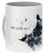 Why Do We Fall? Coffee Mug