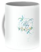 Wifey New Bride Dragonfly W Daisy Flowers N Swirls Coffee Mug