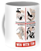 Win With Tin -- Ww2  Coffee Mug