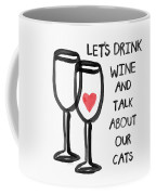 Wine And Cats- Art By Linda Woods Coffee Mug by Linda Woods