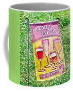 Wine Sign Coffee Mug
