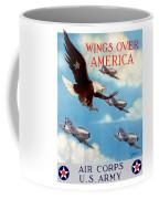 Wings Over America - Air Corps U.s. Army Coffee Mug