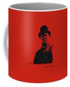 Winston Churchill - A Joke Is A Very Serious Thing Coffee Mug