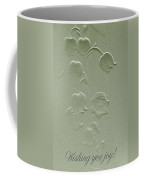 Wishing You Joy Greeting Card - Lily Of The Valley Coffee Mug