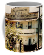 Wo Chong General Store Courtland Ca Coffee Mug