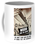 Wood Joins The Colors - Ww2 Coffee Mug
