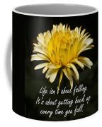 Yellow Flower With Inspirational Text Coffee Mug