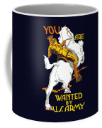 You Are Wanted By Us Army Coffee Mug by War Is Hell Store