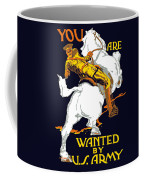 You Are Wanted By Us Army Coffee Mug