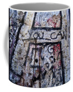 You Can - Berlin Wall  Coffee Mug