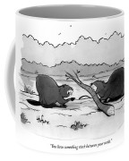 You Have Something Stuck Between Your Teeth Coffee Mug