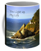 You Light Up My Life 1 Coffee Mug