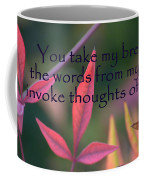 You Take My Breath Away Coffee Mug