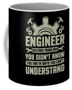 Engineer Problem Solver Engineering Career Coffee Mug