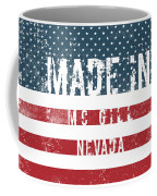 Made In Mc Gill, Nevada Coffee Mug