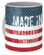 Made In Parsons, Tennessee Coffee Mug