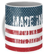 Made In Pembina, North Dakota Coffee Mug