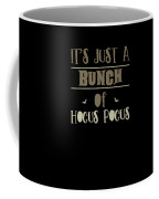 tshirt Its Just A Bunch Of Hocus Pocus vintage Coffee Mug