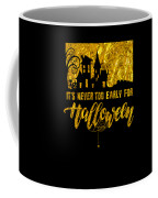 tshirt Its Never Too Early For Halloween gold foil Coffee Mug