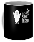 tshirt Lets Get Sheet Faced sketch Coffee Mug