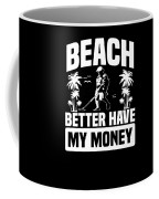 Metal Detector Beach Sweep Beep Dig Apparel Coffee Mug