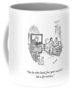 A Life Sentence Coffee Mug