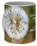 A Weed Or Wish? Coffee Mug