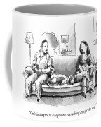 Agree To Disagree Coffee Mug
