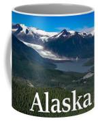 Alaska - Mendenhall Glacier And Auke Lake Coffee Mug