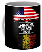 American Grown With Belgian Roots Coffee Mug