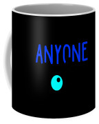 Anyone Can Be A Clown 3 Coffee Mug