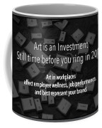 Art Is An Investment Coffee Mug