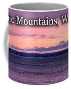 Olympic Mountains, Washington Coffee Mug