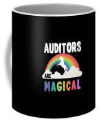 Auditors Are Magical Coffee Mug
