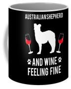 Australian Shepherd And Wine Felling Fine Dog Coffee Mug