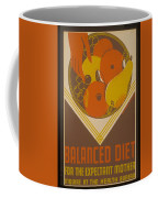 Balanced Diet For The Expectant Mother Inquire At The Health Bureau Coffee Mug