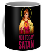 Bianca Del Rio Not Today Satan Coffee Mug