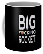 Big Fucking Rocket Bfr Coffee Mug