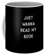 Book Shirt Just Wanna Read My Light Reading Authors Librarian Writer Gift Coffee Mug