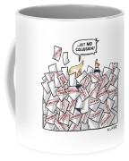 But No Collusion Coffee Mug