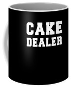 Cake Dealer Coffee Mug